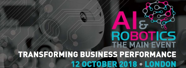 AI & Robotics Conference co-located with CXtech conference, 12 October, London